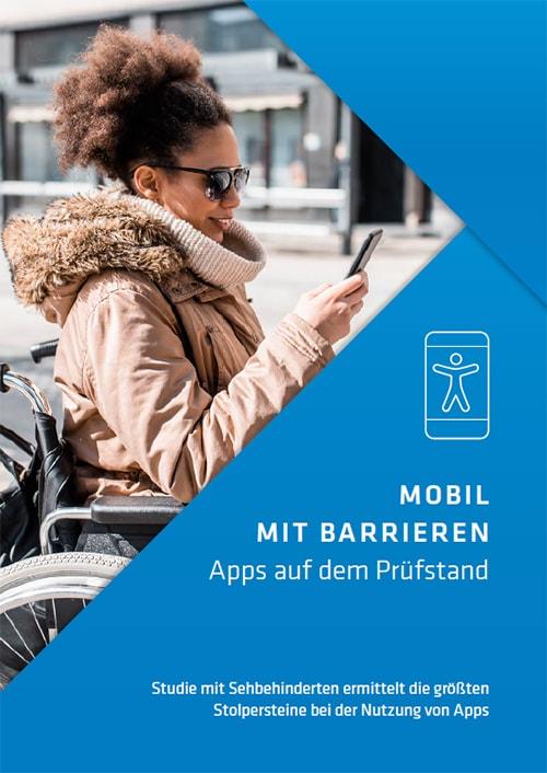 Barrierefreie Apps, Mobil mit Barrieren, Studie
